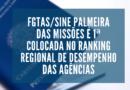 FGTAS/SINE Palmeira das Missões é destaque estadual